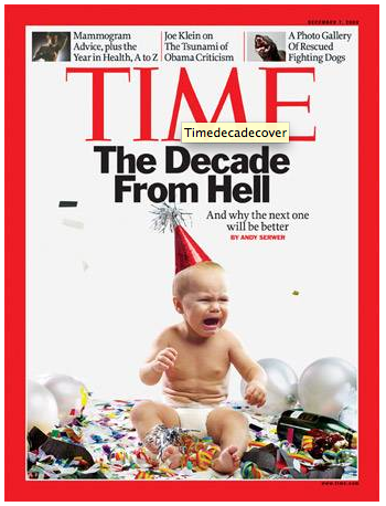 Decade from Hell?  NOT!  Maybe for magazines though...